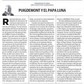 Cartas desde Roma. Puigdemont y El Papa Luna. Artículo de opinión de Francisco Igea.