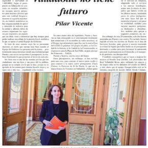 """""""Con Puente, Valladolid no tiene futuro"""". Artículo de Pilar Vicente en Delicias al día."""